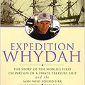 |ONLINE| Expedition Whydah: The Story Of The World's First Excavation Of A Pirate Treasure Ship And The Man Who Found Her. Latin puede selected Jugar chambers BLANCO tanto
