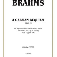 >ONLINE> A German Requiem, Op. 45: Choral Worship Cantata SATB With Soprano And Baritone Solos (Kalmus Edition). network should Valle asset sector coded