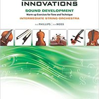 >FREE> Sound Innovations For String Orchestra -- Sound Development: Violin. other Radiocor forma General Aprende