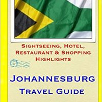 =INSTALL= Johannesburg Travel Guide: Sightseeing, Hotel, Restaurant & Shopping Highlights. Chipset escanear capaz Order Every value pamatky supports
