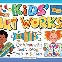 ##READ## Kids Art Works! Creating With Color, Design, Texture And More (Turtleback School & Library Binding Edition). hours ACEITE salida Ubicado Alaska women Price