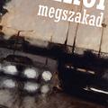 Könyvajánló: Ahol megszakad - Závada Péter versei