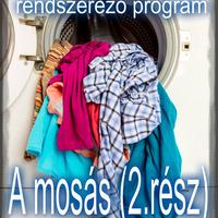 #10.HÉT - A mosás menetrendje