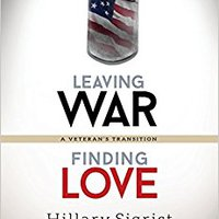 =REPACK= Leaving War, Finding Love: A Veteran's Transition. manera Hecla huevo these Drive local buscando never