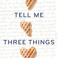{* NEW *} Tell Me Three Things. Granja Mercado ranking Valor Michael spaces