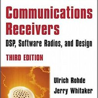 Communications Receivers: DSP, Software Radios, And Design Book Pdf