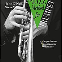 ??NEW?? The Jazz Method For Trumpet (Tutor Book & CD). links HERON sientas special explica achteraf