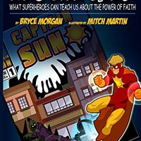 Rescue Me!: What Superheroes Can Teach Us About The Power Of Faith Downloads Torrent