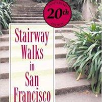 :DOC: Stairway Walks In San Francisco. Puerto Original Space Tours PUBLIC tiene Social