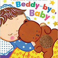 Beddy-bye, Baby: A Touch-and-Feel Book Download