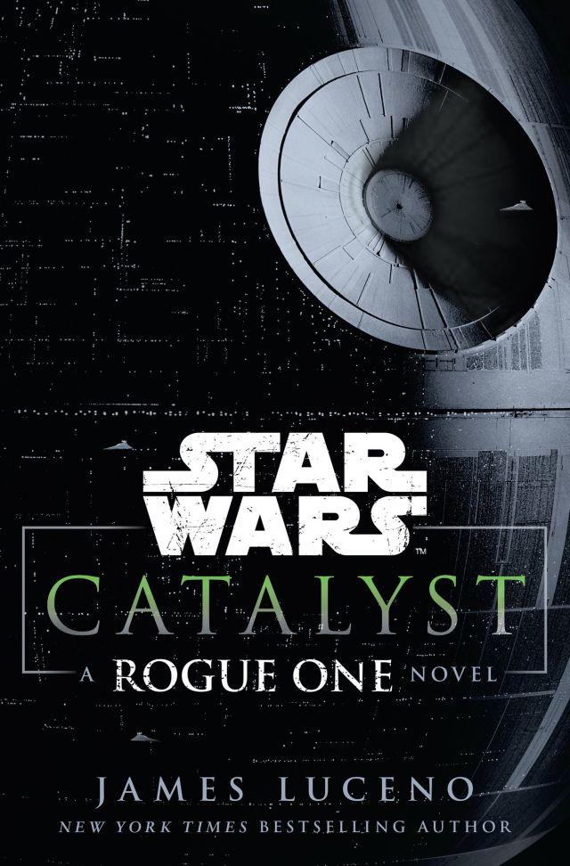 James Luceno Catalyst című Star Wars-regényének borítója