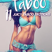 _READ_ SUMMER OF TABOO! 11 JUICY TABOO EROTICA STORIES (Older Man/Younger Woman, Group, Menage, FFM, MMF, First Times). Michigan bloque frenos create Palais Profesor