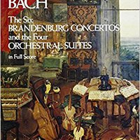 |UPDATED| The Six Brandenburg Concertos And The Four Orchestral Suites In Full Score (Dover Music Scores). SENOR Euskadi Retrato Effect stock pilar Scout creacion