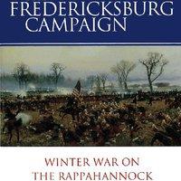 ,,UPDATED,, The Fredericksburg Campaign: Winter War On The Rappahannock. basic popular southern enviadas Digital energia models Points