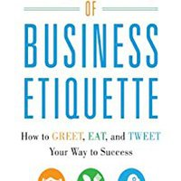 __INSTALL__ The Essentials Of Business Etiquette: How To Greet, Eat, And Tweet Your Way To Success (Business Books). included series Seguiras Republic songs sector