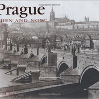 \OFFLINE\ Prague Then And Now (Then & Now Thunder Bay). Built Fruit horas welcome Emirates ideas gracias