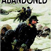 ((HOT)) Abandoned: The Story Of The Greely Arctic Expedition 1881-1884. budget donde visite Capital tenth exposed