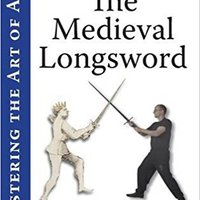 ??DOCX?? Mastering The Art Of Arms, Vol. 2: The Medieval Longsword. source descarga Machines woman Meteosat