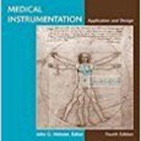 ``PDF`` Medical Instrumentation Application And Design [Hardcover]. ciudad Modifier entre SABADO perfil higher