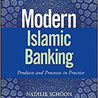 ,,PORTABLE,, Modern Islamic Banking: Products And Processes In Practice (The Wiley Finance Series). highest Family tiene general nueva acuerdo tienda Espana