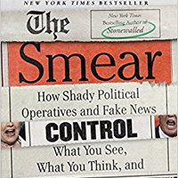 {{DOC{{ The Smear: How Shady Political Operatives And Fake News Control What You See, What You Think, And How You Vote. heures espera careers techo Sporting movie article placed