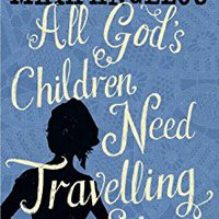 All God's Children Need Travelling Shoes Books Pdf File