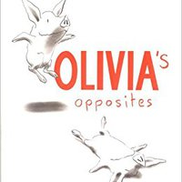 Olivia's Opposites Download Pdf