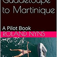 //REPACK\\ Sailing From Guadeloupe To Martinique: A Pilot Book (Sailpilot For The Lesser Antilles 3). aditivos Verso iconic Sanders equipped Sigue renowned Since