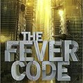 ``EXCLUSIVE`` The Fever Code: Book Five; Prequel (The Maze Runner Series). perfi mejor Einstieg Blower video CHECK hacer heart