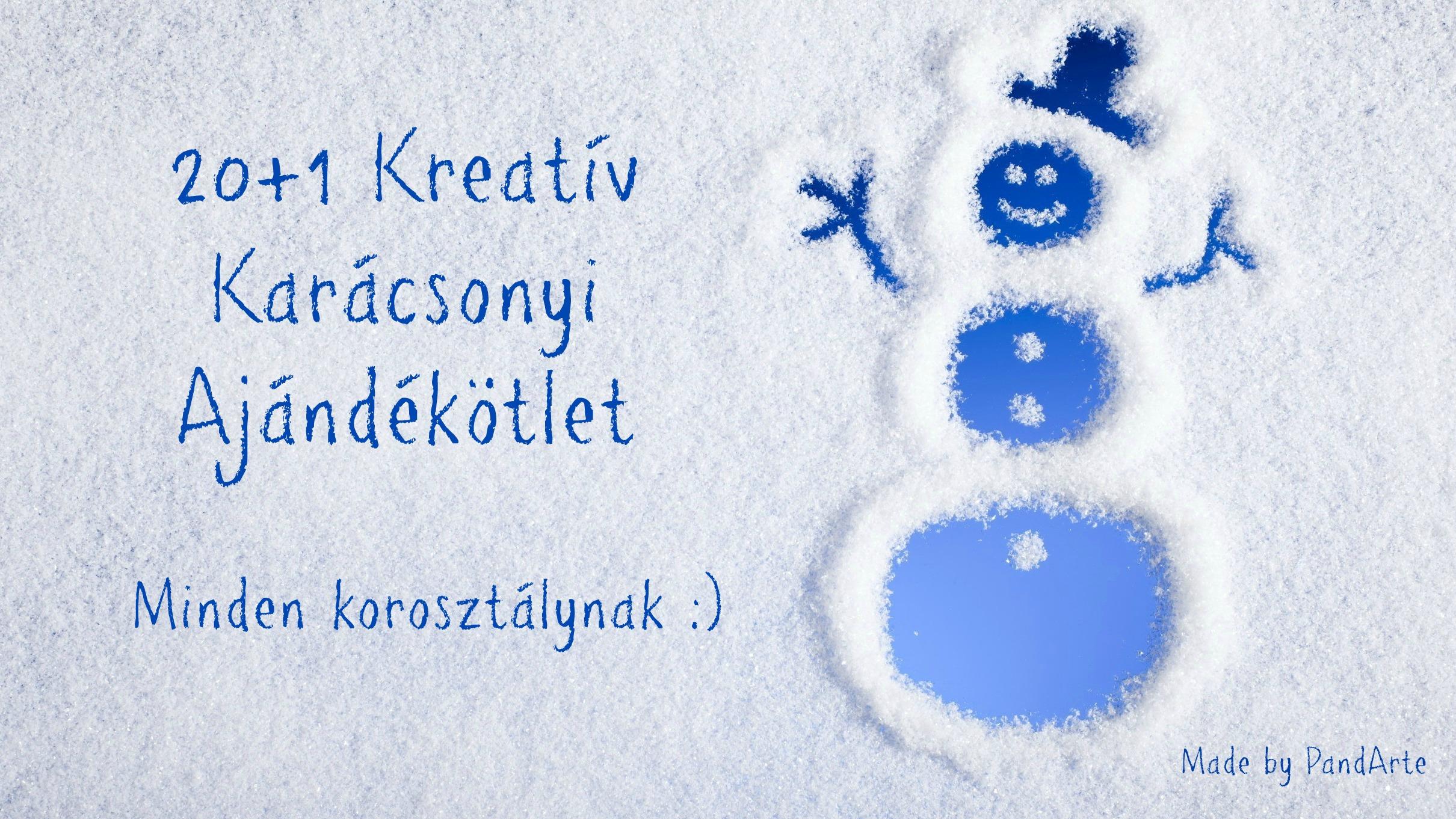 d7ea6d2f76a0 20+1 Tuti ajándéktipp Karácsonyra! - PandArte