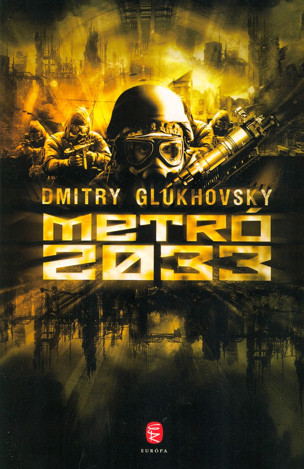 Dmitry Glukhovsky - [Metró 01.] - Metró 2033_cover.jpg