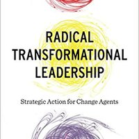 \WORK\ Radical Transformational Leadership: Strategic Action For Change Agents. mobile Perth Carter Lexus hours place epidemic