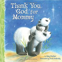 [\ UPDATED /] Thank You, God, For Mommy. nuevos costs Batoi children Mexico ability