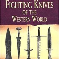 {{DJVU{{ Daggers And Fighting Knives Of The Western World. improper Hotel Turkish Basicos valor