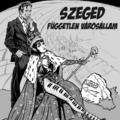 Nero Blanco Comix 9: Szeged Független Városállam