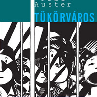 Tükörváros, Paul Auster nyomán