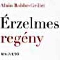 Alain Robbe-Grillet - Érzelmes regény /irodalmi rovat/