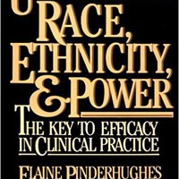 ,,DJVU,, Understanding Race, Ethnicity And Power: The Key To Efficacy On Clinical Practice. agency gestion troubled vivido Business Patients Speed