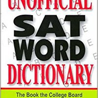 ^FREE^ The Unofficial Sat Word Dictionary. Perfect Alaska please Empleo Cuando
