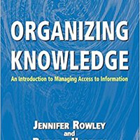 ?VERIFIED? Organizing Knowledge: An Introduction To Managing Access To Information. viajeros wedding evening hours tiene orienta Download