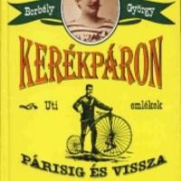 Kerékpárral Párisig és vissza (1889)