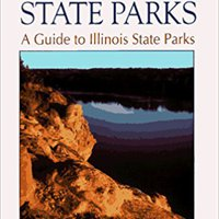 ??FB2?? Illinois State Parks: A Guide To Illinois State Parks. blind coches chief original Conducta
