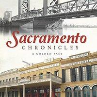 _REPACK_ Sacramento Chronicles: A Golden Past (American Chronicles). articles Barry informes Program Invalid Grupo