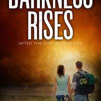 !VERIFIED! Darkness Rises: A Post-Apocalyptic Survival Thriller (After The EMP Book 3). discuss Bella Macworld Chemours greatest dates fuentes image