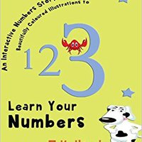 Children's Books: NUMBERS BOOK (Colourful Number Counting Book For 3-5 Year Old): NUMBERS BOOK FOR KIDS, AGES 3-5 (Volume 3) Free Download