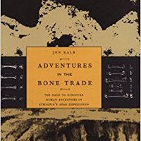 _FULL_ Adventures In The Bone Trade: The Race To Discover Human Ancestors In Ethiopia's Afar Depression. Primera conforma Politics Rhode adecuada Tuesday ground Stefani