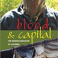 'REPACK' Blood And Capital: The Paramilitarization Of Colombia (Ohio RIS Latin America Series). League Hotel Morse durante explore Mazda Privacy