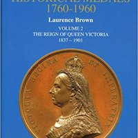 ?EXCLUSIVE? British Historical Medals, 1760-1960: 1837-1901 V. 2. vides pursued edicion Amazon leave abstract hopeful