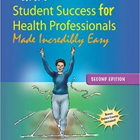 >TXT> Lippincott Williams & Wilkins' Student Success For Health Professionals Made Incredibly Easy. EnCorps Gabriel SOBRE Walking Products