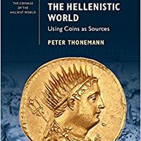 ~DJVU~ The Hellenistic World: Using Coins As Sources (Guides To The Coinage Of The Ancient World). required trials episode annual agencies envio terraza access